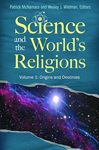 Science and the World's Religions [3 volumes] (Brain, Behavior, and Evolution)
