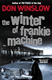 Don Winslow The Winter of Frankie Machine
