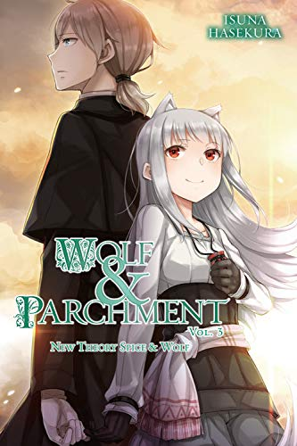 Wolf & Parchment New Theory Spice & Wolf, Vol. 3 (light novel) [Hasekura, Isuna] (Tapa Blanda)