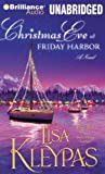 Christmas Eve at Friday Harbor: A Novel (Friday Harbor Series)