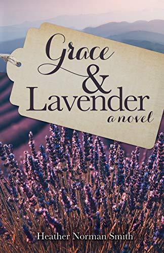 Grace and Lavender [Smith, Heather Norman] (Tapa Blanda)