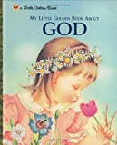 img - for My Little Golden Book About God by Werner Watson, Jane [2000] book / textbook / text book
