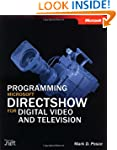 Programming Microsoft DirectShow for...