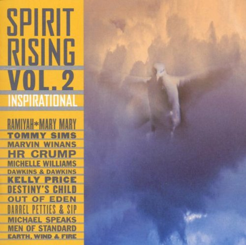 Spirit Rising, Vol. 2: Inspirational by Various Artists, Marvin Winans, Ramiyah, HR Crump and Michelle Williams
