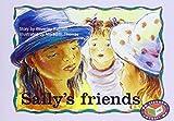 PM Blue Set 1 Level 9 Fiction (8): Sally's Friends PM Blue Set 1 Level 9