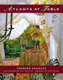 Atlanta at Table (0941711331) by Frances Schultz