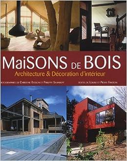 Maisons de bois archirtecture decoration d 39 interieure for Decoration maison winners