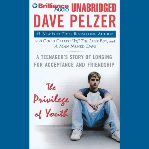 Download The Privilege of Youth: A Teenager's Story of Longing for Acceptance and Friendship