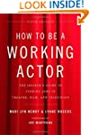 How to Be a Working Actor, 5th Editio...