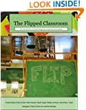 The Flipped Classroom: Introduction to Technology and Teaching Techniques