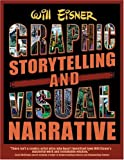 Graphic Storytelling and Visual Narrative (0961472820) by Will Eisner