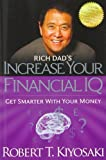 img - for By Robert T. Kiyosaki Rich Dad's Increase Your Financial IQ: Get Smarter with Your Money book / textbook / text book
