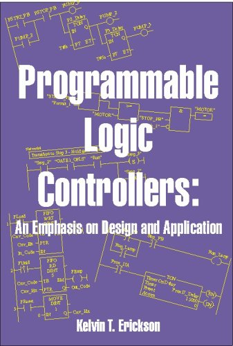 Programmable Logic Controllers: An Emphasis on Design and Application - Dogwood Valley Press, LLC - 0976625903 - ISBN:0976625903