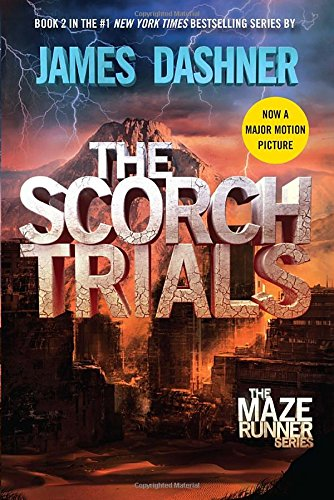 The Scorch Trials - Maze Runner, Book Two