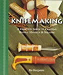 Knifemaking: A Complete Guide to Craf...