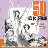 echange, troc Artistes Divers - 50 sublimes chanteuses de jazz : 1940-1953