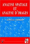 Analyse spatiale et analyse d'images...