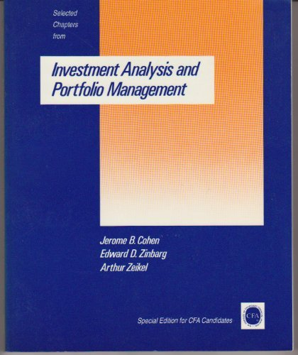Selected Chapters from Investment Analysis and Portfolio Management