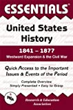 Essentials of U.S. History, 1841-1877: Westward Expansion and the Civil War (0878917144) by Woodworth, Steven E.