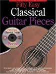 50 Easy Classical Guitar Pieces [With...
