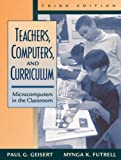 Teachers, computers, and curriculum :  microcomputers in the classroom /