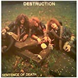 "Sentence Of Death/Infernal Overkillvon ""Destruction"""