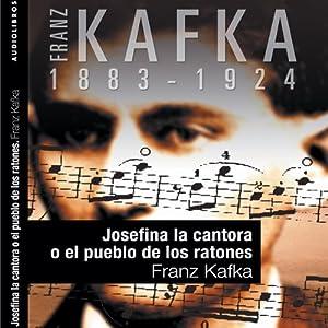 Josefina la Cantora o el pueblo de los ratones [Josephine the Singer, or the Mouse Folk] Audiobook