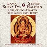 Chants to Awaken the Buddhist Heart