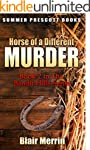 Horse of a Different Murder: Book 2 i...