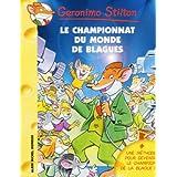 Geronimo Stilton, Tome 26 : Le Championnat du monde des blagues