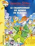 Geronimo Stilton, Tome 26 : Le Championnat du monde des blagues...