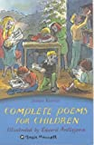 Complete Poems for Children (Classic Mammoth)