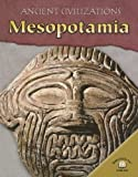 Mesopotamia (Ancient Civilizations)