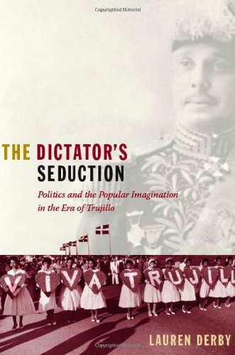 The Dictator's Seduction: Politics and the Popular...