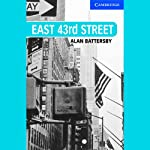 East 43rd Street | Alan Battersby