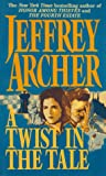 A Twist in the Tale (006100717X) by Archer, Jeffrey