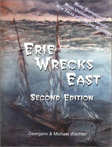 Erie Wrecks East, Second Edition
