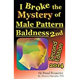 I Broke the Mystery of Male Pattern Baldnessby Monico Mercado