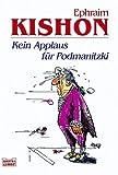 Kein Applaus für Podmanitzki (340414872X) by Ephraim Kishon