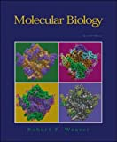 MOLECULAR BIOLOGY (0071122877) by Robert Weaver