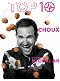 TOP 10 Choux by Christophe Michalak