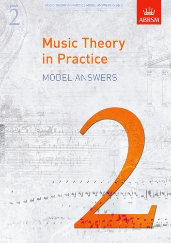 music-theory-in-practice-model-answers-grade-2-music-theory-in-practice-abrsm