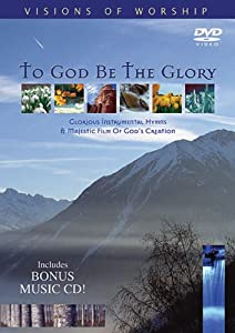 To God Be The Glory DVD And Audio CD