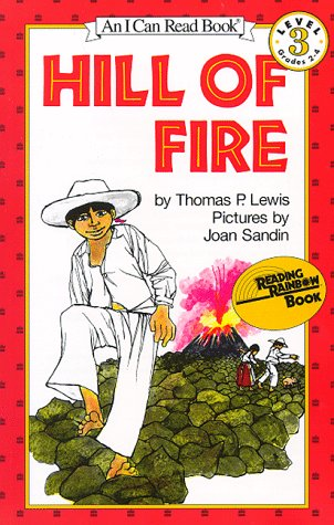 Hill of Fire (I Can Read Book 3), THOMAS P. LEWIS