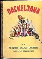 Dackeljana by Annelies Umlauf-Lamatsch