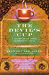 The Devil's Cup: A History of the Wor...