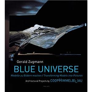 Blue Universe: Architectural Manifestos by Coop Himmelb(L)Au
