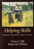 img - for Helping Skills: Facilitating Exploration, Insight, and Action book / textbook / text book