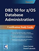 DB2 10 for z/OS Database Administration (Exam 612)
