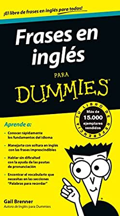 Frases en inglés para Dummies (Spanish Edition) - Kindle edition by